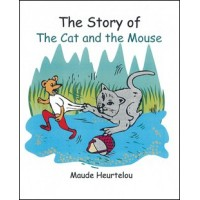 The Story of the Cat & Mouse in English by Maude Heurtelou