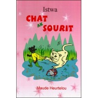 Istwa Chat ak Sourit (Story of Cat & Mouse) in Haitian-Creole by Maude Heurtelou