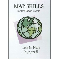 Map Skills / Ladrès Nan Jeyografi in Haitian-Creole & English by Fequiere Vilsaint