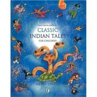 The Puffin Book of Classic Indian Tales for Children (Hardcover)