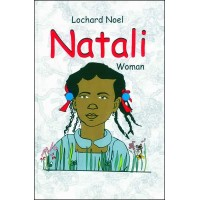 Natali (Novel) in Haitian Creole by Lochard Noel