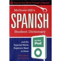 McGraw-Hill's Spanish Student Dictionary for your iPod (MP3 Disc + Guide)