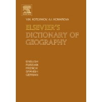 Elsevier's Dictionary of Geography in English, Russian, French, Spanish and German By Kotlyakov