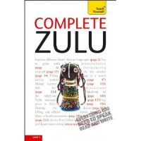 Complete Zulu with Two Audio CDs: A Teach Yourself Guide