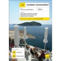 Teach Yourself Croatian Conversation (3 CDs + Booklet)