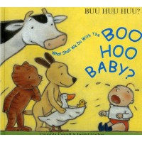 What Shall We Do With the Boo Hoo Baby? in French & English (PB)