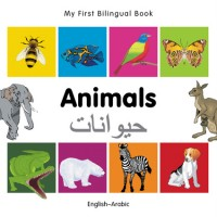 My First Bilingual Book of Animals in Arabic & English (boardbook)