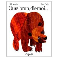 Brown Bear, What Do You See? in French & English