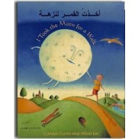 I took the Moon for a Walk in Arabic & English (PB)