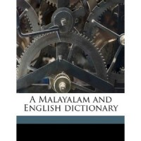 A Malayalam and English dictionary