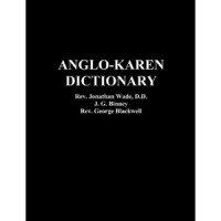 Anglo-Karen Dictionary by J.P. Binney