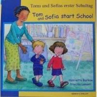 Tom & Sofia Start School in German & English (PB)