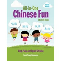 All-In-One Chinese Fun Student Book - Sing, Play and Speak Chinese