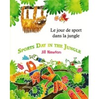 Sports Day in the Jungle in Spanish & English by Jill Newton