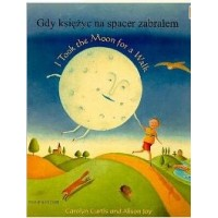 I took the Moon for a Walk in Chinese (trad) & English (PB)