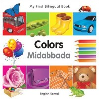My First Bilingual Book of Colors in Somali & English / Mau Sac (Board Book)