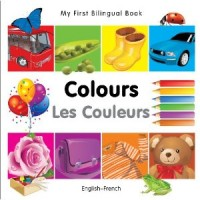 My First Bilingual Book of Colors in French & English / Mau Sac (Board Book)