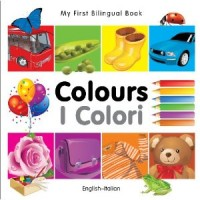 My First Bilingual Book of Colors in Italian & English / Mau Sac (Board Book)