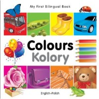 My First Bilingual Book of Colors in Polish & English / Mau Sac (Board Book)