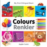 My First Bilingual Book of Colors in Turkish & English / Mau Sac (Board Book)