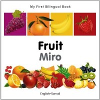 My First Bilingual Book of Fruit in Somali & English