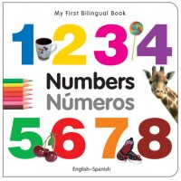 My First Bilingual Book of Numbers in Spanish & English