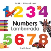 My First Bilingual Book of Numbers in Somali & English