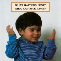 WHAT HAPPENS NEXT? board book in Spanish & English
