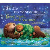 GOOD NIGHT, LITTLE SEA OTTER board book in Hmong & English
