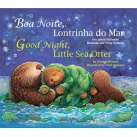 GOOD NIGHT, LITTLE SEA OTTER board book in Portuguese & English