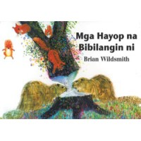 BRIAN WILDSMITH'S ANIMALS TO COUNT in Tagalog only board book