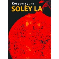 Study of The Sun in Haitian Creole / Sol�y la