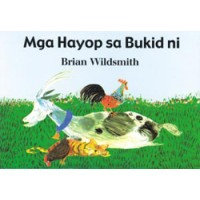 Farm Animals in Tagalog only by Brian Wildsmith