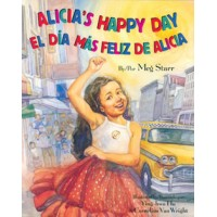 Alica's Happy Day in Spanish & English by Meg Starr [PB]