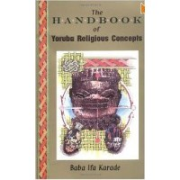 The Handbook of Yoruba Religious Concepts [PB]