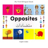 Bilingual Book - Opposites in Arabic & English [HB]