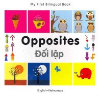 Bilingual Book - Opposites in Vietnamese & English [HB]