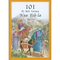 101 Favorite Bible Stories From the Bible in Haitian Creole
