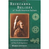 Reincarnation Beliefs of North American Indians