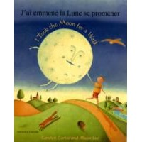 I took the Moon for a Walk in French & English (PB)