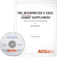 The Interpreter's Edge Turbo Supplement: Advanced Exercises in Court Interpreting