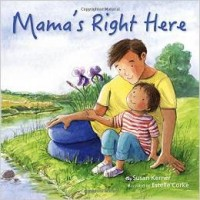 Mama's Right Here Hardcover in English