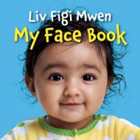 MY FACE BOOK in Haitian-Creole & English board book
