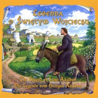 Legend of Saint Adalbert in Polish, German and English