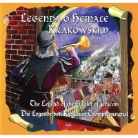 Legend of the Bugler of Cracow in Polish, German and English