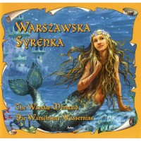 Legend of the The Warsaw Mermaid in Polish, German and English