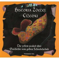 Legend of the Yellow Peaked Shoe in Polish, German and English
