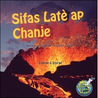 Sifas Latè ap Chanje (Bilingual English-Haitian Creole) by Conrad J. Storad