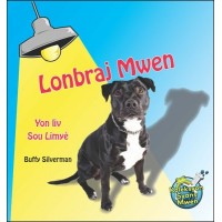 Lonbraj Mwen/ Me and My Shadow by Buffy Sliverman in Haitian Creole