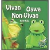 Vivan Oswa Non-Vivan/ Living or Nonliving by Kelli Hicks in Haitian Creole